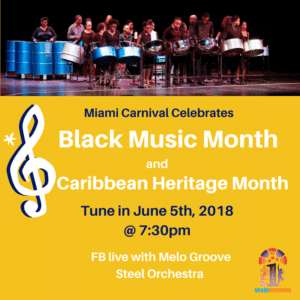 Miami Carnival Black Music Month/Caribbean Heritage: Focus on the Steel Pan